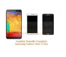 Cambiar Pantalla Completa Samsung Galaxy Note 3 Neo N7505 - Imagen 1