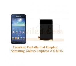 Cambiar Pantalla Lcd Display Samsung Galaxy Express 2 G3815 - Imagen 1