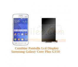 Cambiar Pantalla Lcd Display Ssamsung Galaxy Core G350 - Imagen 1