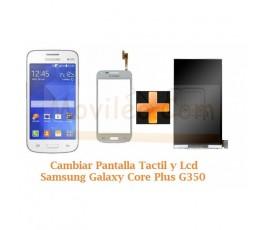 Cambiar Pantalla Tactil + Lcd Samsung Galaxy Core Plus G350 - Imagen 1