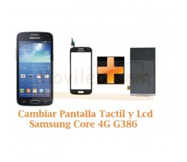 Cambiar Pantalla Tactil y Lcd Samsung Galaxy Core 4G G386F - Imagen 1