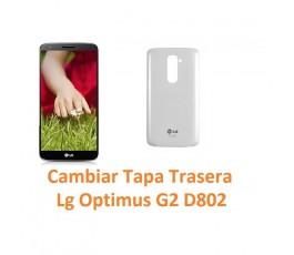 Cambiar Tapa Trasera Lg Optimus G2 D802 - Imagen 1