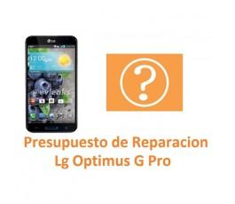 Presupuesto de Reparación para Lg Optimus G Pro E980 E986 E988 - Imagen 1
