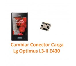 Cambiar Conector Carga Lg Optimus L3-II E430 - Imagen 1