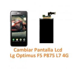 Cambiar Pantalla Lcd Lg Optimus F5 P875 L7 4G - Imagen 1