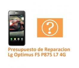 Presupuesto de Reparación Lg Optimus F5 P875 L7 4G - Imagen 1