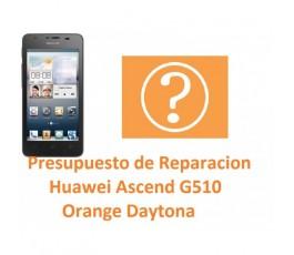 Presupuesto de Reparación Huawei Ascend G510 Orange Daytona - Imagen 1