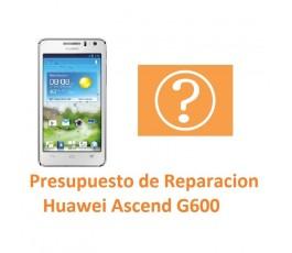 Presupuesto de Reparación Huawei Ascend G600 - Imagen 1