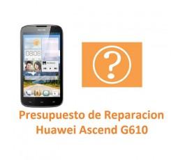 Presupuesto de Reparación Huawei Ascend G610 - Imagen 1