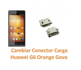 Cambiar Conector Carga Huawei Ascend G6 Orange Gova - Imagen 1