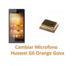 Cambiar Micrófono Huawei Ascend G6 Orange Gova - Imagen 1